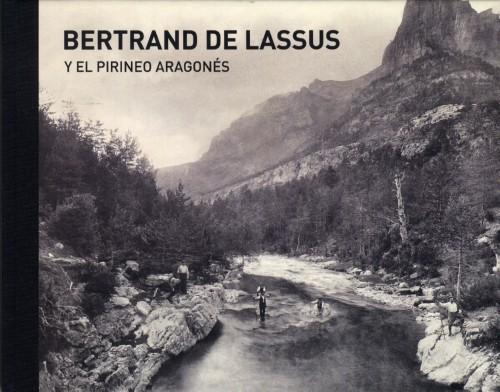 Bertrand de Lassus y el Pirineo Aragonés