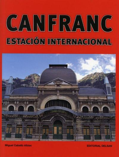 Canfranc, estación internacional