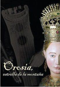 'Orosia, estrella de la montaña' en Yebra de Basa y Jaca el 16 de junio